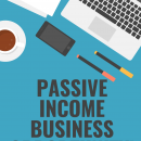 Passive Income Business Opportunity